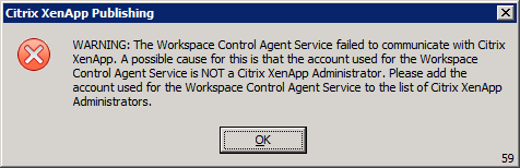 Publishing to Citrix XenApp 6 5 fails after upgrading to Workspace