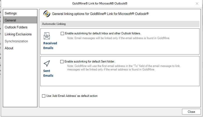 GoldMine Link for Outlook > Settings > The General tabs > Checkboxes cannot  be changed for autolinking and use e-mail address as default action, the  checkboxes are greyed out